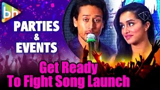 Tiger Shroff | Shraddha Kapoor At 'Get Ready to Fight' Baaghi Song Launch