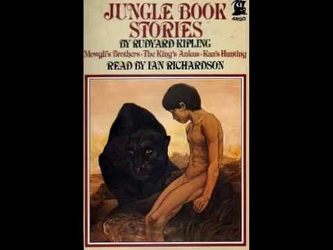 The Jungle Book by Rudyard Kipling - Mowgli's Brothers - Audiobook narrated by Ian Richardson