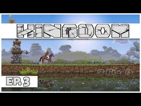 Kingdom - Ep. 3 - The Raid! - Let's Play