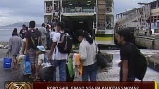 24Oras: RORO ship, gaano nga ba kaligtas sakyan?