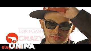 Loni Gashi ft Stresi - Crazy and Wild (Official Video)