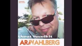 Ari Wahlberg SATUJEN NEITO (Omat Suosikit)