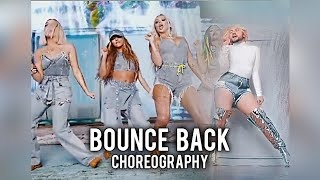 Little Mix Bounce Back CHOREO.mp3