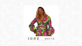 matto igbe sierra leone music