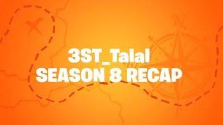 Season 8 Recap (Talal2003)