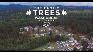 FOX PRESENTS | THE FAMILY TREES | WASHOUGAL MX