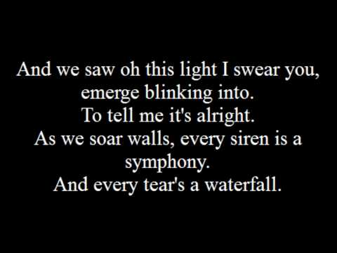 Coldplay: Every Teardrop Is A Waterfall Lyrics.