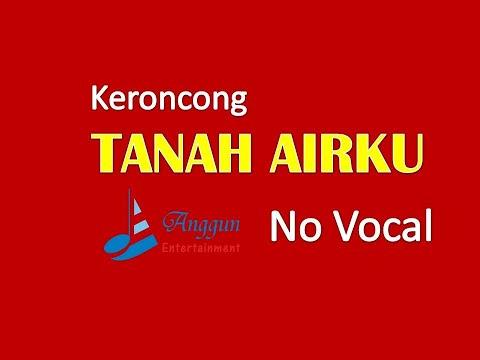 Keroncong Tanah Airku - No Vocal