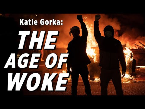 'Woke' Activists Want To Tear Down The American System: Katie Gorka