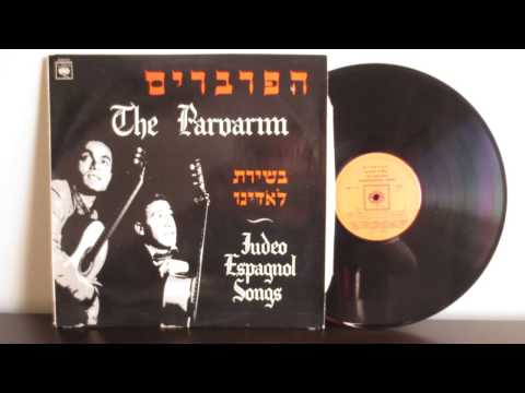 The Parvarim Judeo Espagnol Songs Ladino Ballads of Sephardic (1967)