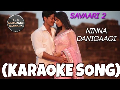 Ninna Danigaagi Kannada Karaoke Song Original with Kannada Lyrics from YouTube · Duration:  4 minutes 24 seconds