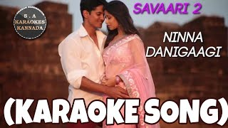Ninna Danigaagi Kannada Karaoke Song Original with Kannada Lyrics