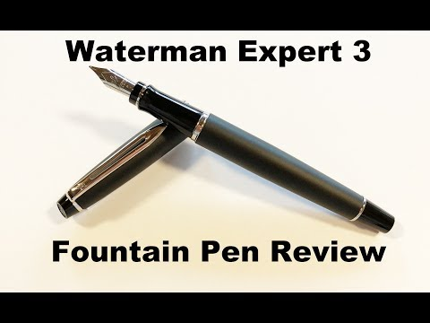 Waterman Expert III Fountain Pen Review