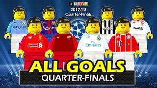 All goals collections • quarter-finals champions league 2018 • lego football goals highlights