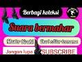 Berbagi Suara Bermahar  Mp3 - Mp4 Download