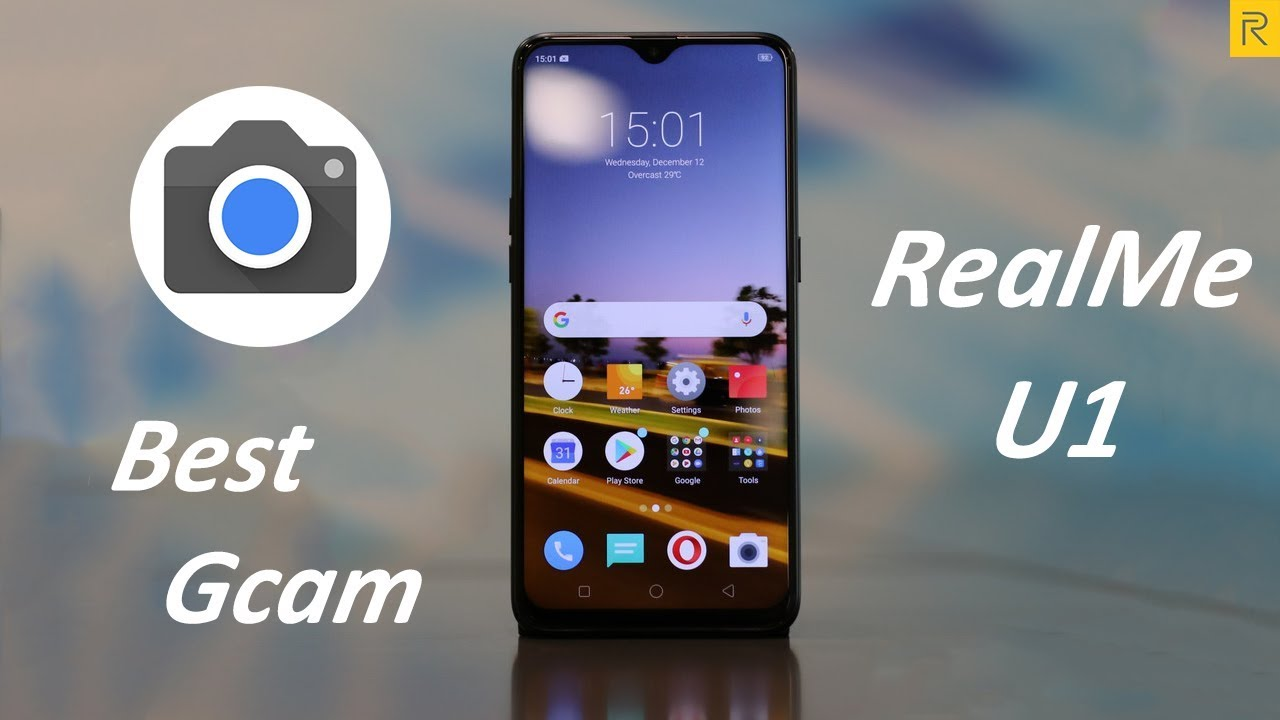 How To Install Gcam For Realme U1 l With All Working Mod