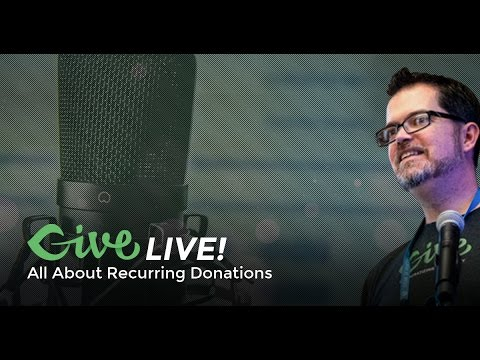 Give LIVE! All About Recurring Donations