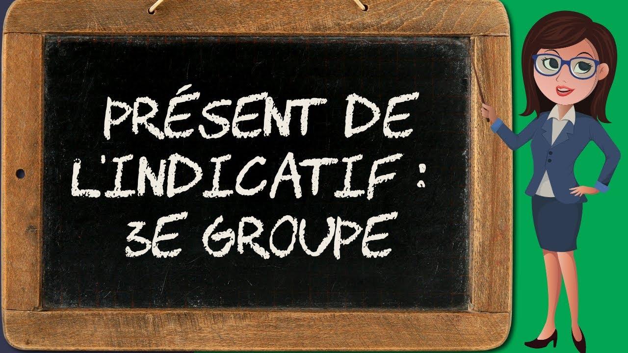 Present De L Indicatif 4 Troisieme Groupe Youtube