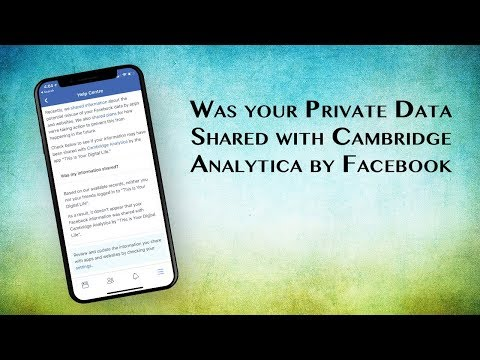 How to Check If Your Private Facebook Data Was Shared With Cambridge Analytica