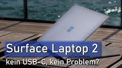 Surface Laptop 2 Review / Test: Wie zukunftssicher ist das Ding? (deutsch)