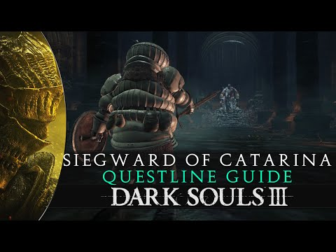 Dark Souls 3 - Siegward of Catarina Questline Walkthrough