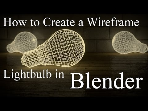 How to Create a Wireframe Lightbulb in Blender