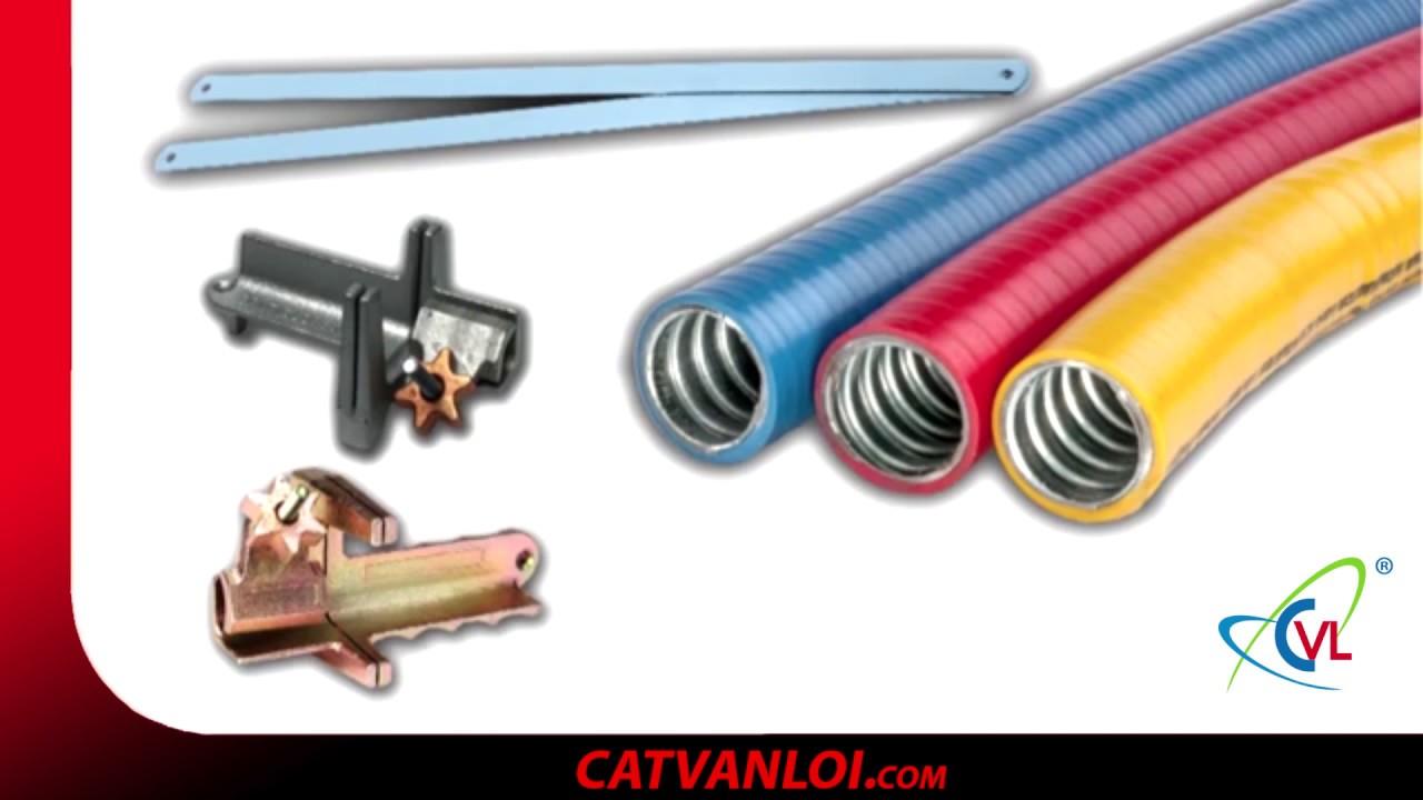 [CATVANLOI.COM] Hướng dẫn cách cắt Ống ruột gà lõi thép mạ kẽm, bọc nhựa PVC, bọc Inox 304