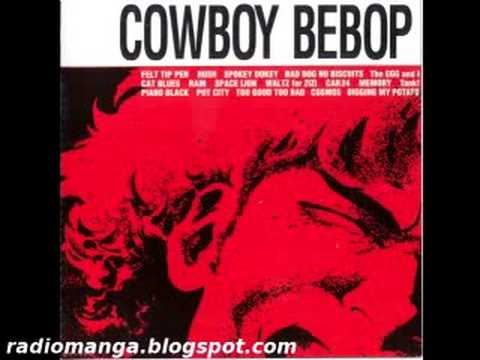 Cowboy Bebop OST 1  Felt Tip Pen