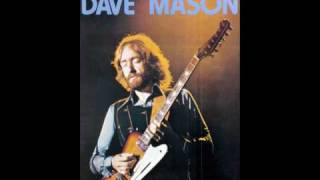 Dave Mason - Baby...please