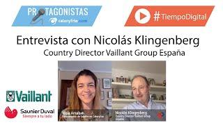 La climatización, la digitalización y el futuro | Nicolás Klingenberg en Protagonistas Caloryfrio