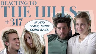 Reacting to 'THE HILLS' | S3E17 | Whitney Port