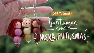 Tutorial DIY: Gantungan Kunci Mera Puti Emas (ft. gambarnana)   Today's Attempt by Treswaluya