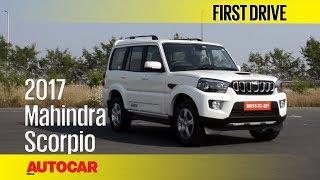 2017 Mahindra Scorpio Facelift | First Drive | Autocar India
