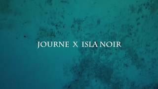 Journe X Isla Noir
