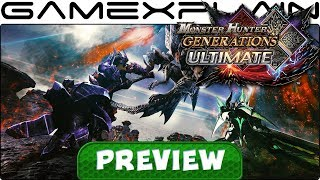 Monster Hunter Generations Ultimate PREVIEW (Nintendo Switch)