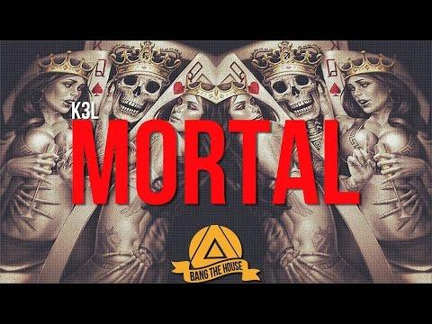 K3L - Mortal [BTH Premiere]