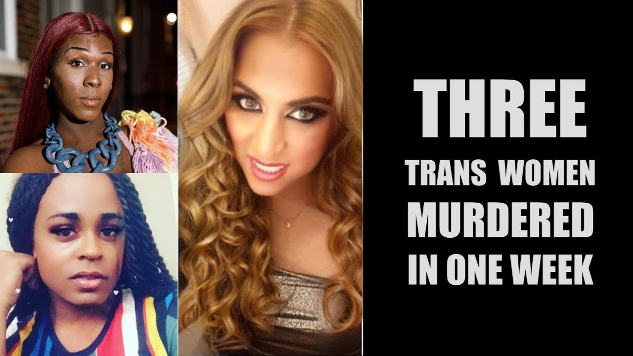 One Week, Three Murdered Trans Women