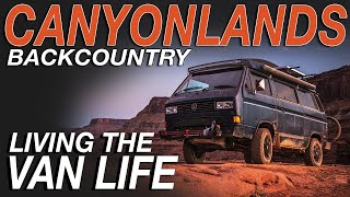 Canyonlands Backcountry Camping and Cooking - Living The Van Life