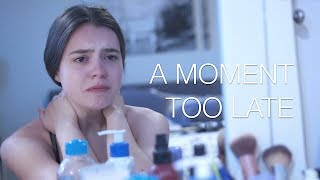 A Moment Too Late | A Short Bullying Film (2018)