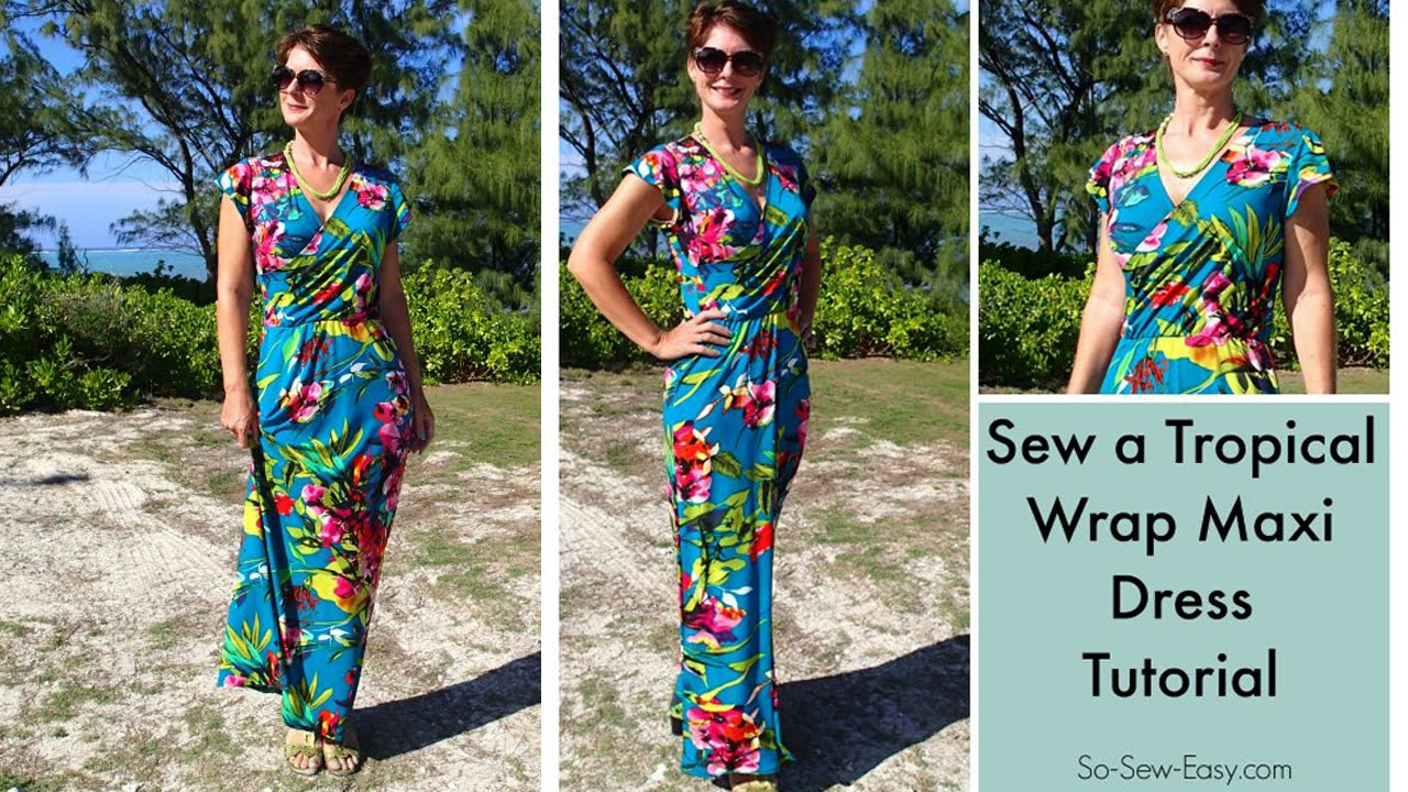 dd0e41f74 Sew a tropical wrap maxi dress - YouTube
