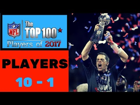 Top 10 NFL Players of 2017 | NFL Top 100 Players of 2017