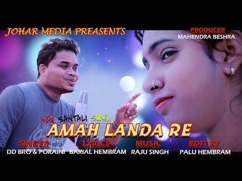 New Santali Song//Amah Landa Re//DD Bro
