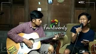 Fourtwenty - Fana Merah Jambu (Cover) || #4.20