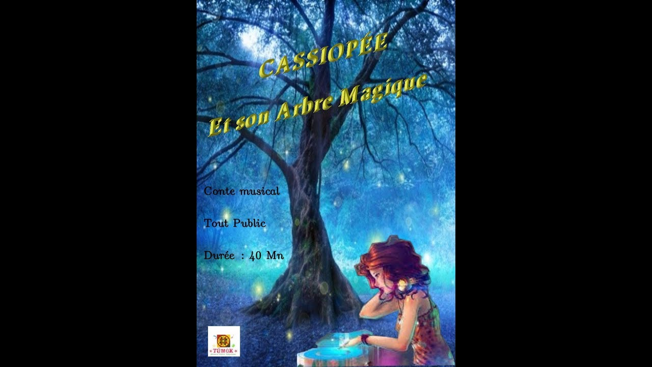 Teaser Cassiopée et son arbre magique