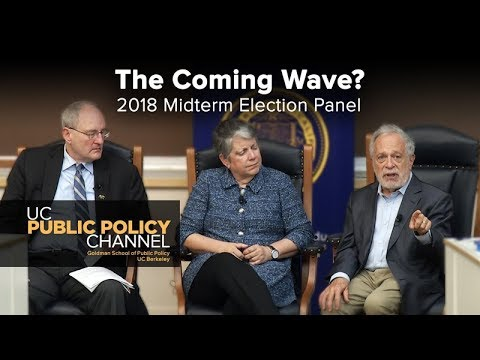 The Coming Wave? 2018 Midterm Election Panel With: Robert Reich, Janet Napolitano and Henry Brady