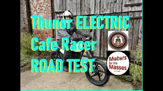 Thunor ELECTRIC Cafe Racer ROAD TEST