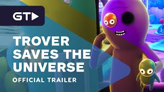Trover Saves the Universe – Xbox One and Switch Release Date Trailer