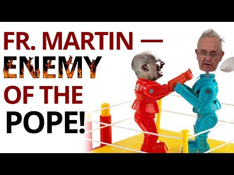 The Vortex—Fr. Martin — Enemy of the Pope!