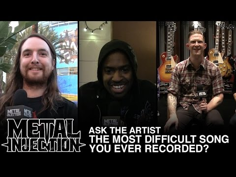 ASK THE ARTIST: What Is The Most Difficult Song You Ever Recorded? | Metal Injection