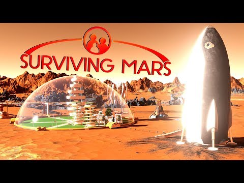 First Martian Settlers Have Arrived! - Ep. 3 - Surviving Mars Gameplay